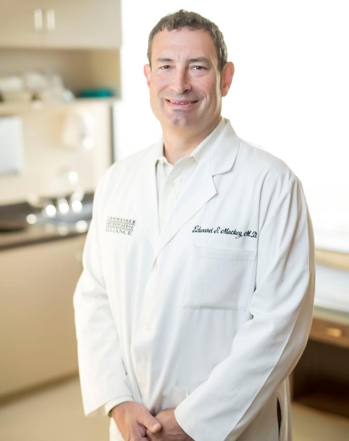Edward S  Mackey MD Physician | Tennessee Orthopaedic Alliance