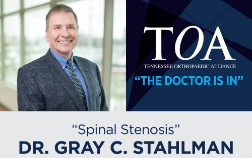 The Doctor Is In with Dr. Gray C. Stahlman - Spinal Stenosis