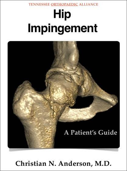 Hip Impingement - A Patient's Guide